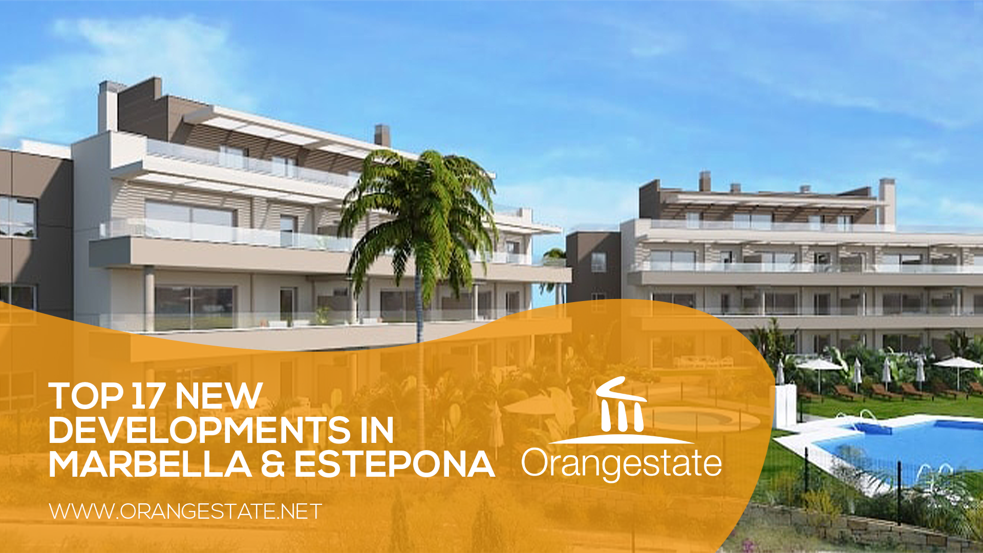 TOP NEW DEVELOPMENTS MARBELLA AND ESTEPONA